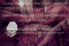 "XXXX MAGAZINE ""VOYEUR"" EXHIBIT OPENING ART BASEL MIAMI WITH AFL, MAM & QUINTESSNTIALLY"